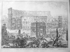 Piranesi, Giovanni: THE ARCH OF CONSTANTINE AND THE COLOSSEUM, Year 1760.